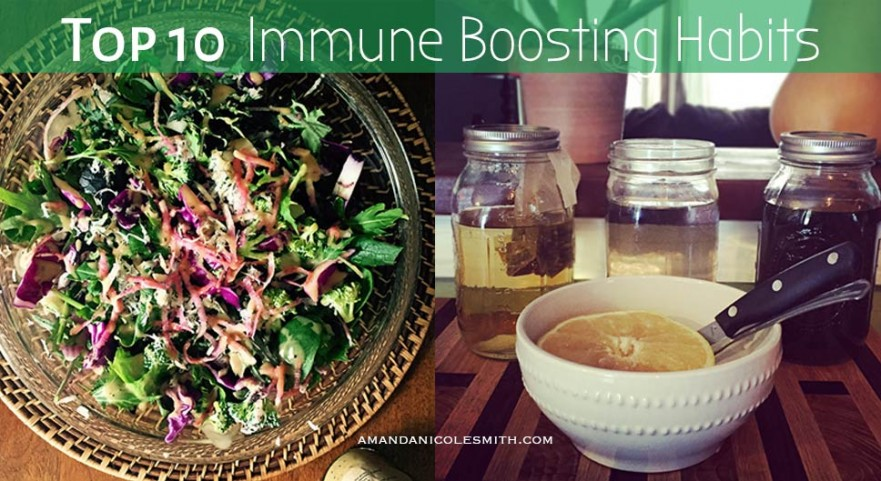 Top 10 Immune Boosting Habits