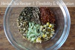 Herbal Tea Recipe | Flexibility & Relaxation
