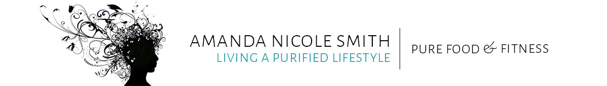A Purified Lifestyle | Pure Food & Fitness